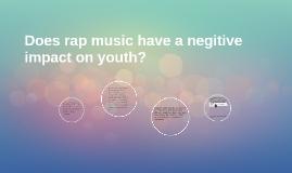 dangers of rap