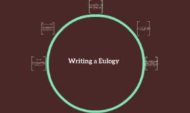 Writing a Eulogy