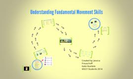 Understanding Fundamental Movement Skills