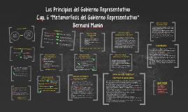 """Copy of Cap. 6 """"Metamorfosis del Gobierno Representativo"""""""