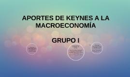 Copy of APORTES DE KEYNES A LA MACROECONOMIA