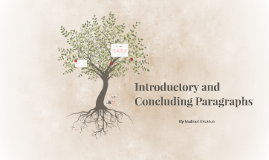 Introductory and Concluding Paragraphs