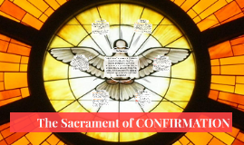 Copy of Sacrament of CONFIRMATION