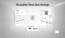 Seminarpräsentation: Die perfekte Black-Jack Strategie