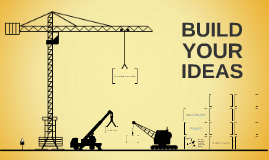 Copy of Copy of Build Your Ideas - Free Prezi Template