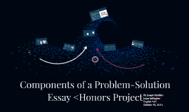 Components of a Problem/Solution Essay