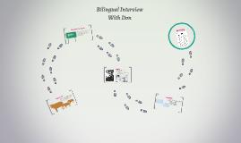 Bilingual Interview