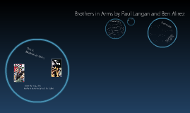 Copy of Brothers in arms by Paul Langan and Ben Alirez