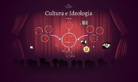 Cultura e Ideologia
