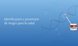 Identificación y prevención de riesgos para la salud