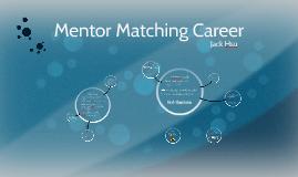 Mentor Matching Career