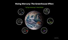 Rising Mercury - Greenhouse Gas Effect