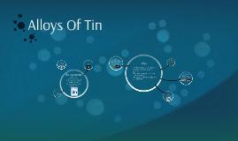 Alloys Of Tin