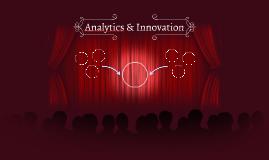 Copy of Analytics & Innovation