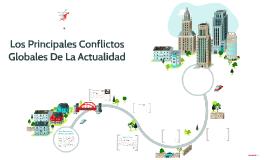 Los Principales Conflictos Globales De La Actualidad