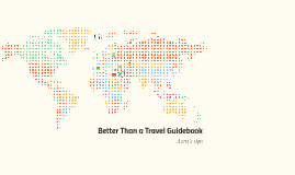 Better Than a Travel Guidebook