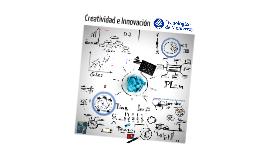 Copy of Creatividad e Innovación Final