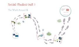 Social Studies Unit 5