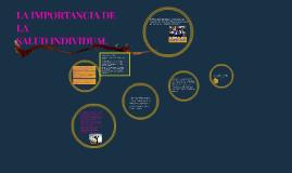LA IMPORTANCIA DE LA SALUD INDIVIDUAL