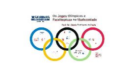 Os Jogos Olímpicos e Paralímpicos na Modernidade