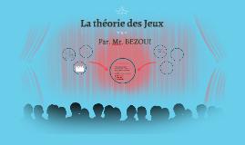 Introduction à la Théorie des Jeux.