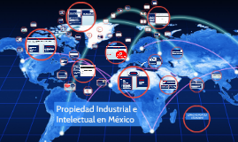 Propiedad Industrial e Intelectual en México