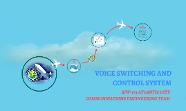 VOICE SWITCHING AND CONTROL SYSTEM