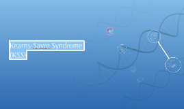 Copy of Kearns-Sayre Syndrome (KSS)
