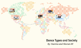 Dance Types and Society