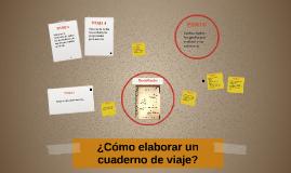 Copy of ¿Cómo elaborar un cuaderno de viaje?