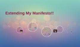 Extending My Manifesto!!