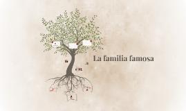 La familia famosa