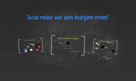 Social media: wat doen bedrijven ermee?