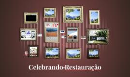 Apresentação do Celebrando Restauração