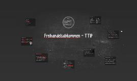 Freihandelsabkommen - TTIP