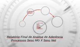 Relatório Final Análise de Aderência Processos Sesc MG X Ses