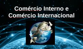 Ult Comércio interno e Comércio internacional