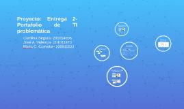 Proyecto: Entrega 2- Portafolio de TI problemáticar