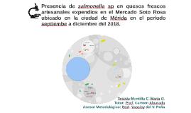 PRESENCIA DE SALMONELLA SP  EN QUESOS FRESCOS  ARTESANALES E