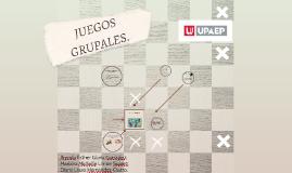 JUEGOS GRUPALES.