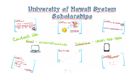 Copy of 2017-18 UH System Scholarship Process