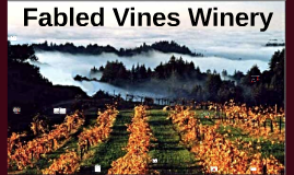 Fabled Vines Winery