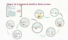 Peligros de la Ingeniería Genética: Bioterrorismo