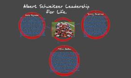 Copy of Albert Schweitzer Leadership for life.