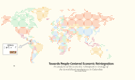Towards People-Centered Economic Reintegration: An analysis