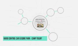 RADIO CONTROL CAR LEISURE PARK - CAMP YOLOFF