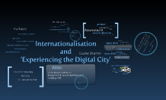 Experiencing the Digital City