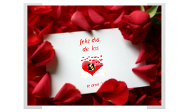 feliz dia amor :)