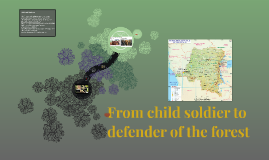 From child soldier to defender of the forest