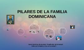 PILARES DE LA FAMILIA DOMINICANA